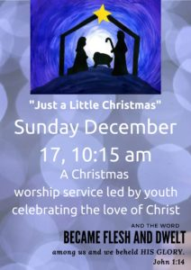 """Just a Little Christmas"", A Christmas Worship Service led by Youth @ St. Paul Lutheran Church 