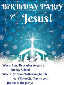 Birthday Party for Jesus! @ St. Paul Lutheran Church Sunday School | Defiance | Ohio | United States