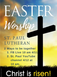 Easter Worship on Facebook Live (St. Paul Defiance) @ St. Paul Lutheran Church Facebook Page